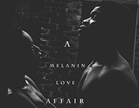 A Melanin Love Affair