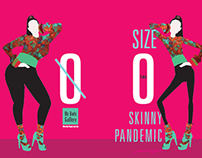 Size 0: The Skinny Pandemic