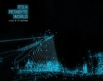 """It's a Petabyte World"" - Campaign"