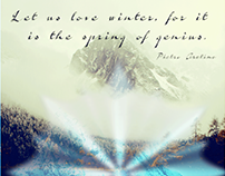 Let us love winter, for it is the spring of genius.