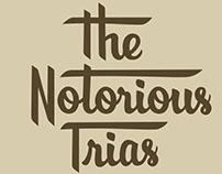 """The Notorious Trias"" - logotype"