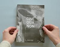 Cine Qua Non #8