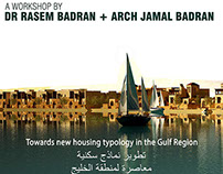 Workshop by Dr. Rasem Badran & Arch. Jamal Badran