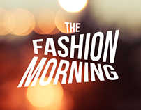 Fashion passion from early morning