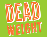 DEAD WEIGHT AWARENESS CAMPAIGN