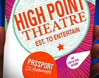 High Point Theatre 2017/18 Season Passport