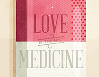 Love Is The Best Medicine | 2013