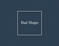 Bad Shape