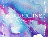 Borderline Madness