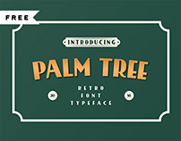 FREE | Palm Tree Retro Font