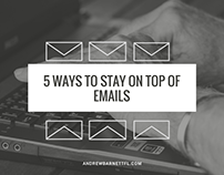 5 Ways to Stay On Top of Emails (Video)