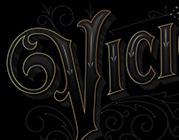 Vicious • Victorian Lettering Study