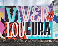 VI(VER) A LOU(CURA) Mural Art