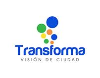 Transforma: Visión de ciudad