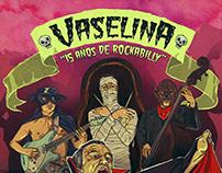 """Vaselina """"15 años de rockabilly"""""""
