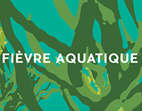 "Waiting Room : ""Fièvre Aquatique"""