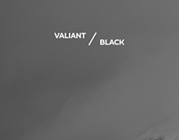VALIANT / BLACK