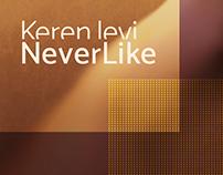 Keren Levi | NeverLike branding and publicity