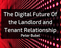 The Digital Future Of the Landlord and Tenant Relations