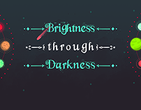 Brightness through Darkness