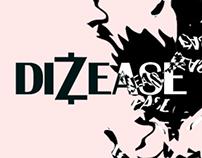 DIZEASE X JULIAN WEISE