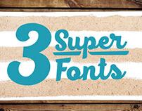 3 SUPER FONTS