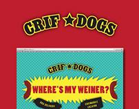 """Where's My Weiner?"" Crif Dogs Case Study"