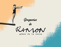 Greguerías - Ramón Gómez de la Senra