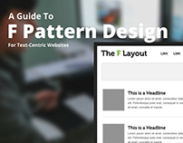 A Guide to F Pattern Design