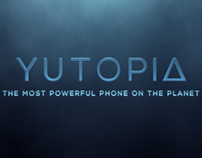 Yutopia - Launch Video & TVC Spot