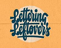 Lettering Leftovers