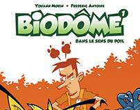 BD Biodôme, tome 1 et 2
