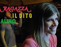 La Ragazza, Il Dito & Alino - Comedy Short Film - Corto