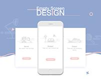 Empty Screen Design