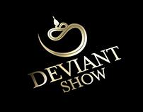 Deviant Show