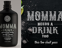 Momma Needs a Drink