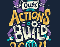 Our Actions Build Our World