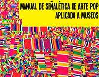 Señaletica - Pop Art