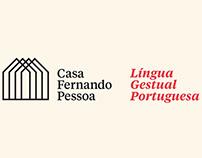 Casa Fernando Pessoa | Língua Gestual Portuguesa