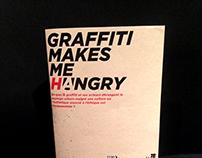 GRAFFITI MAKES ME...