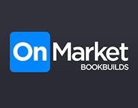OnMarket Bookbuilds - Website & App