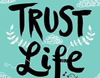 Trust life a little bit Poster
