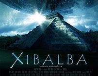 Xibalba – The Movie