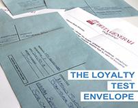 The Loyalty Test Envelope