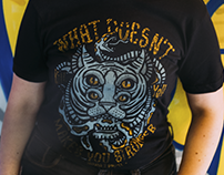 WHAT DOESN´T KILL YOU MAKE YOU STONGER 🐯 - TSHIRT