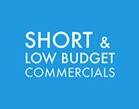 Short & Low budget Commercials