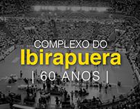 Complexo do Ibirapuera | 60 anos