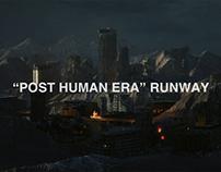 "C2H4 ""POST HUMAN ERA"" RUNWAY"