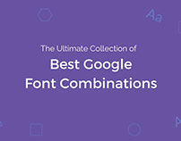 The Ultimate Collection Of Best Google Font Combination