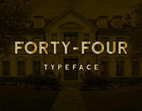 Forty-Four | Typeface for real estate